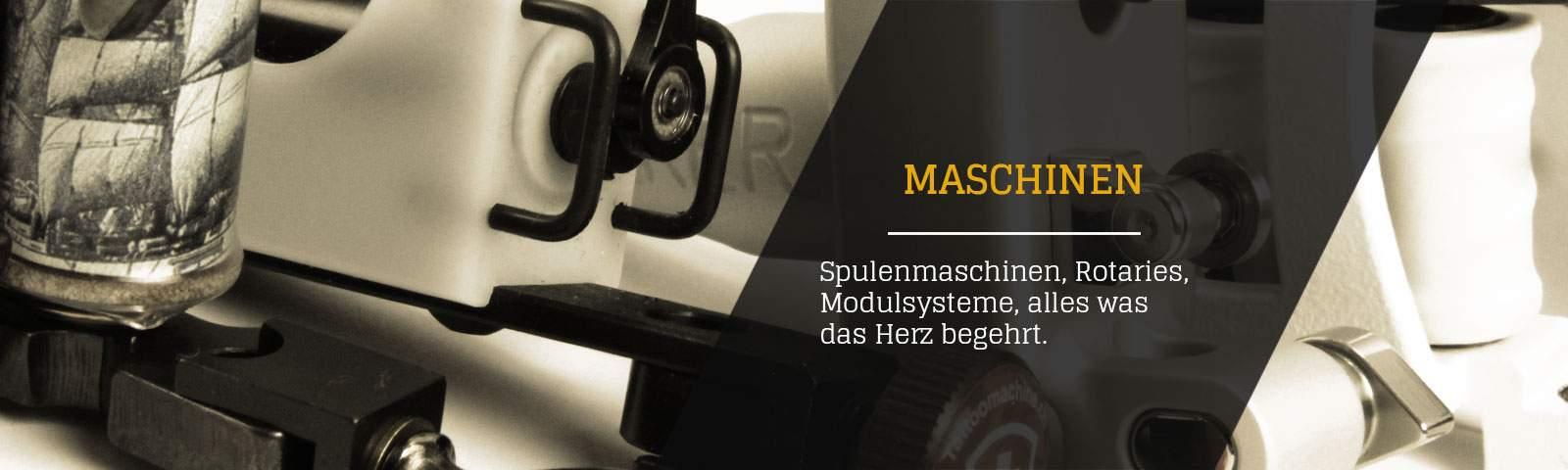 Maschinen