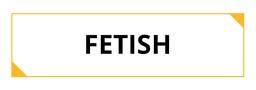 FETISCH