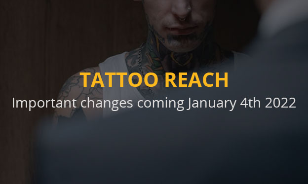 Tattoo REACH - Important changes coming January 4th 2022