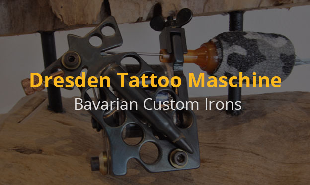 Die Dresden Tattoo Maschinen halten dir ein Leben lang!