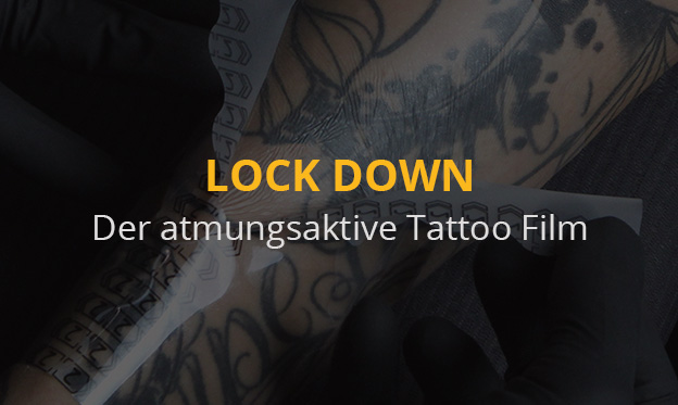 Lock Down - der Atmungsaktive Tattoo Film