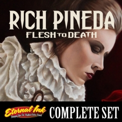 Eternal Ink Signature Series - Rich Pineda Flesh to Death...