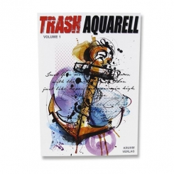Trash Aquarell Volume 1